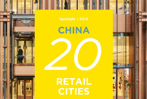 Spotlight:China 20 Retail Cities 2018