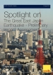 Spotlight on The Great East Japan Earthquake - Preliminary Impact Assessment
